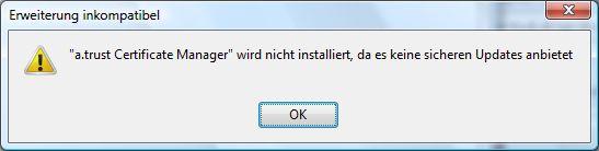 a.trust Certificate Manager wird nicht installiert, da es keine sicheren Updates anbietet